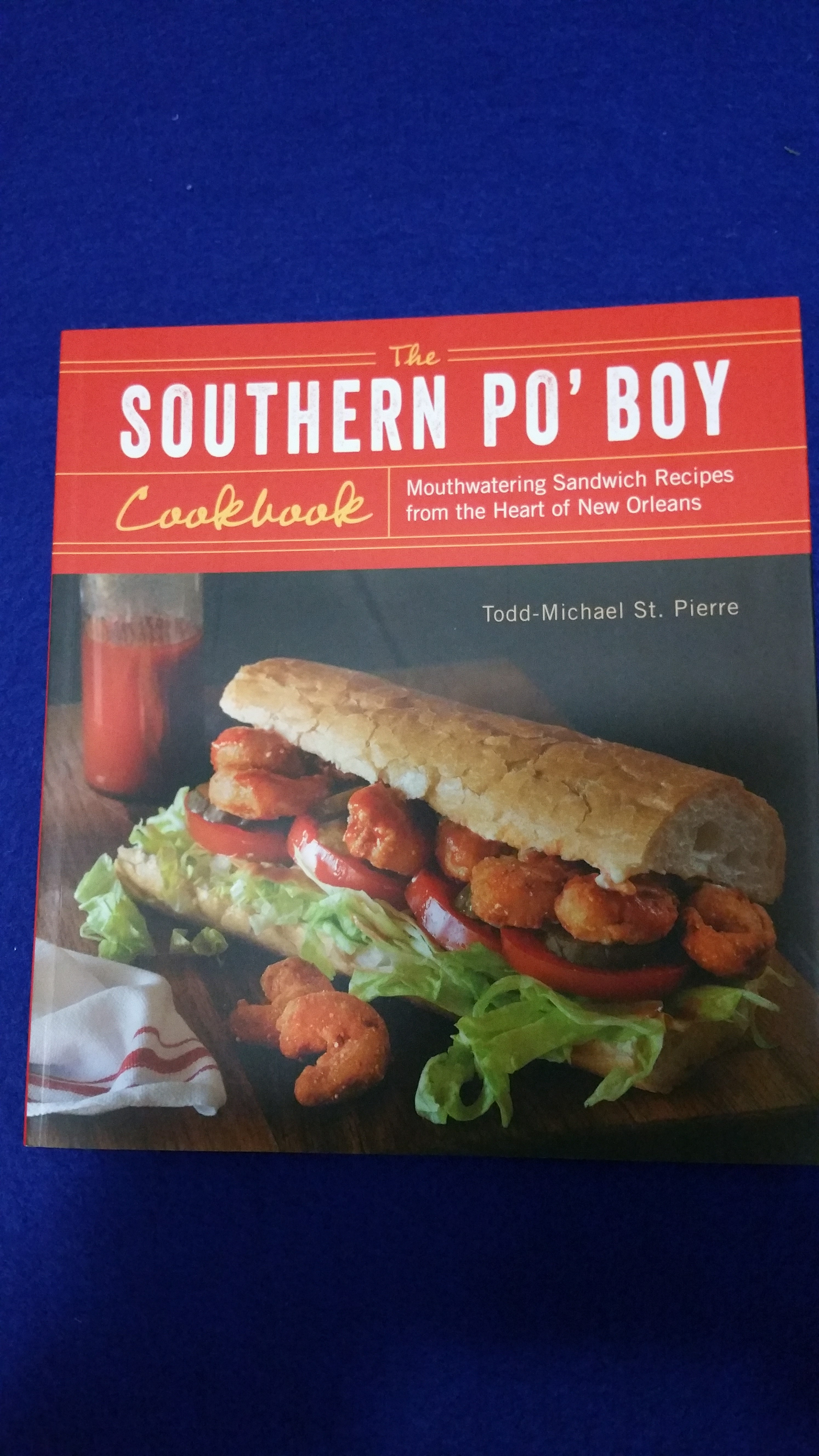 Kit Wohl - Po-Boy Cookbook